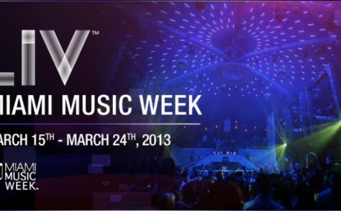 LIV-Miami Music Week 2013