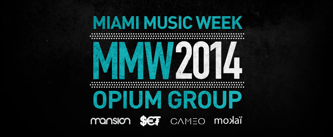 opiumgroup-mmw-2014-miami