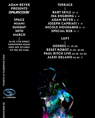 Adam Beyer Space Miami